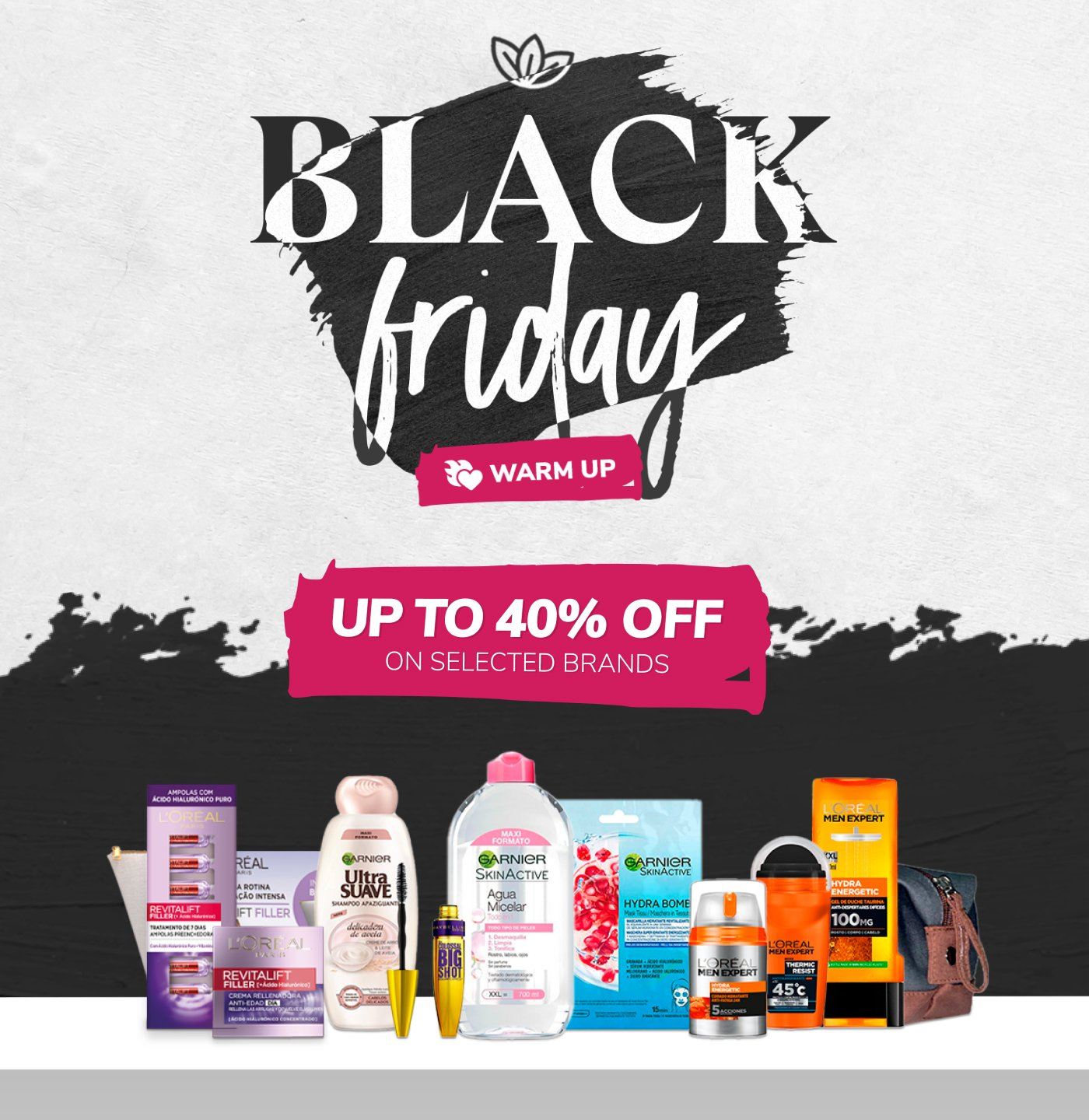 Black Friday Warm Up -  Up to 40% OFF
